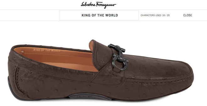 "Ferragamo personalized ""king of the world"" shoes"